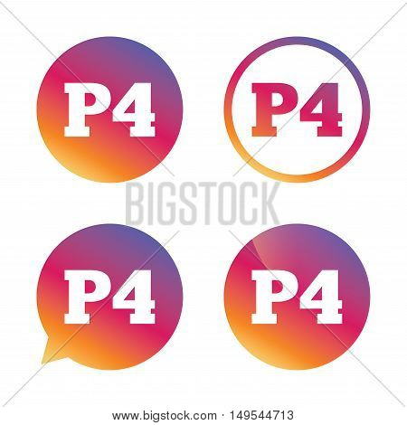 Parking fourth floor sign icon. Car parking P4 symbol. Gradient buttons with flat icon. Speech bubble sign. Vector poster