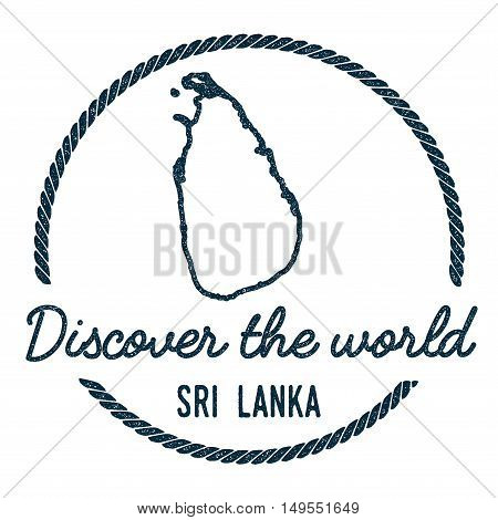 Sri Lanka Map Outline. Vintage Discover The World Rubber Stamp With Sri Lanka Map. Hipster Style Nau