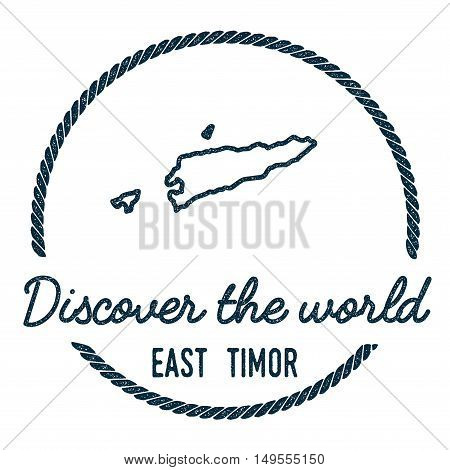 Timor-leste Map Outline. Vintage Discover The World Rubber Stamp With Timor-leste Map. Hipster Style