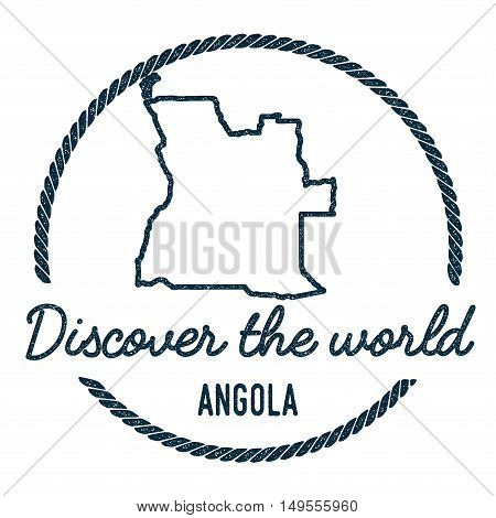 Angola Map Outline. Vintage Discover The World Rubber Stamp With Angola Map. Hipster Style Nautical