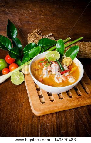 Tom yam kong or Tom yum Tom yam is a spicy clear soup typical in Thailand and No.1 Thai Dish Cuisine. Thai food.