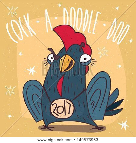 Cartoon self-confident and aggressively tuned or rooster with the logo 2017 stands and smiles on yellow background. Cock a doodle doo lettering