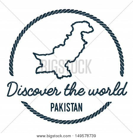 Pakistan Map Outline. Vintage Discover The World Rubber Stamp With Pakistan Map. Hipster Style Nauti