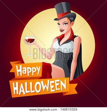 Halloween card. Beautiful brunette woman with glass of wine in Dracula vampire Halloween costume with fangs.Cartoon style vector illustration on dark background with text.