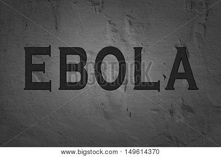 Word Ebola isolated on dark background, warning text.