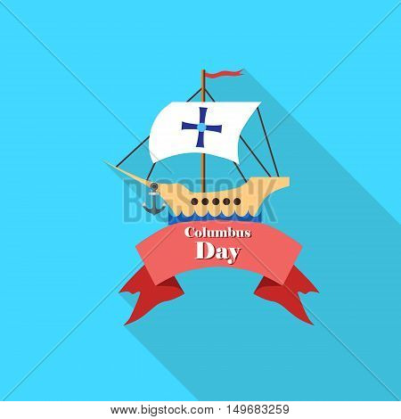 Ship and ribbon of Columbus day icon in flat style with long shadow. Holiday symbol vector illustration