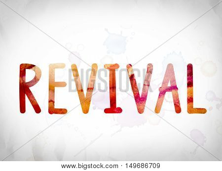 Revival Concept Watercolor Word Art