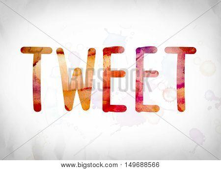 Tweet Concept Watercolor Word Art