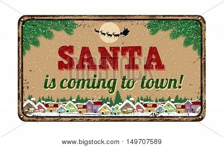 Santa Is Coming To Town, Vintage Metal Sign