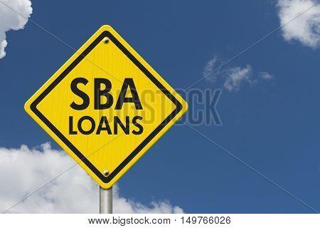SBA Loans yellow warning highway road sign Yellow warning highway sign with words SBA Loans with sky background 3D Illustration