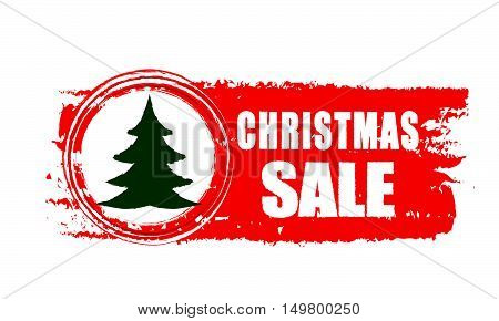 christmas sale - text and christmas tree sign on red drawn banner, business holiday concept, vector