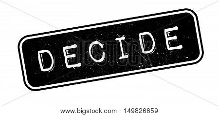 Decide Rubber Stamp