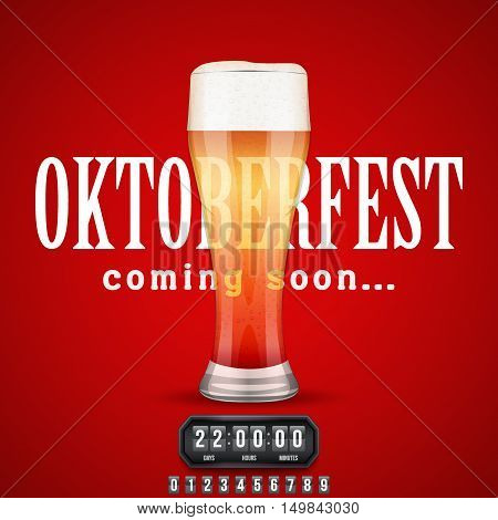 Octoberfest Coming soon poster. Beer glass and counter. Vector Illustration