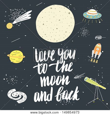 Cute hand drawn doodle card postcard with moon rocket stars comet galaxy planet alien ship telescope cosmos universe lettering quote love you to the moon and back. Valentine postcard cover
