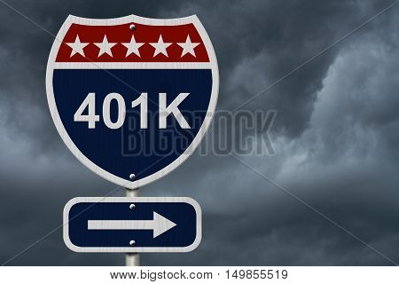 American 401K Highway Road Sign Red White and Blue American Highway Sign with words 401K with stormy sky background 3D Illustration