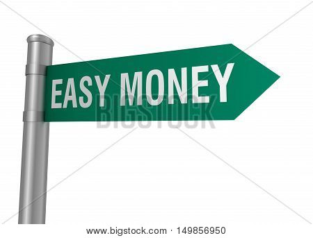 easy money road sign 3d concept illustration on white background
