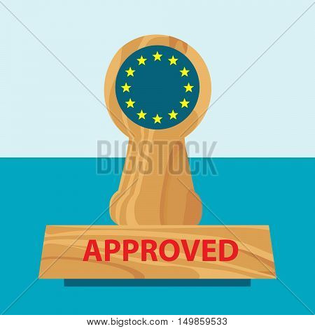 wooden office rubber stamper with flag of european union and title approved on the blue background - vector business picture - flat design