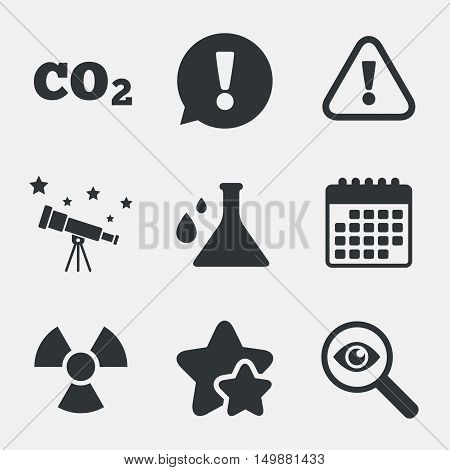 Attention and radiation icons. Chemistry flask sign. CO2 carbon dioxide symbol. Attention, investigate and stars icons. Telescope and calendar signs. Vector