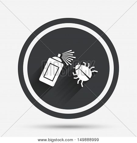Bug disinfection sign icon. Fumigation symbol. Bug sprayer. Circle flat button with shadow and border. Vector poster