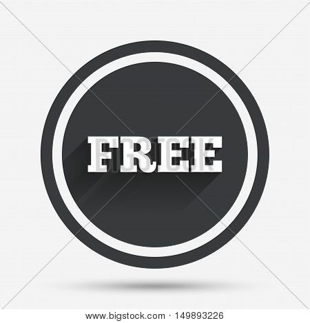 Free sign icon. Special offer symbol. Free of charge. Circle flat button with shadow and border. Vector