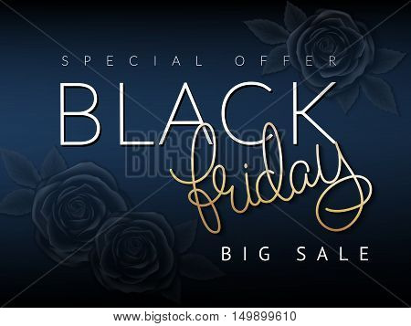 vector illustration of black friday banner with hand lettering golden word - friday - and black roses on background.