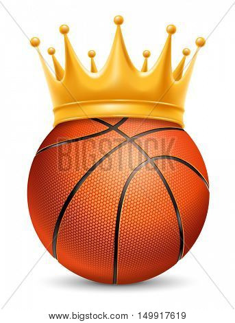 Basketball Ball in Golden Royal Crown. Concept of success in basketball sport. Basketball - king of sport. Realistic Stock Vector Illustration. Isolated on White Background.