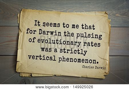 TOP-15. Aphorism by Charles Robert Darwin - English naturalist and explorer.
