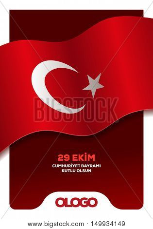Republic day in Turkey (Cumhuriyet Bayrami) concept design template. Waving Turkish flag and greeting message.