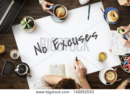 No Excuses Money Low Concept