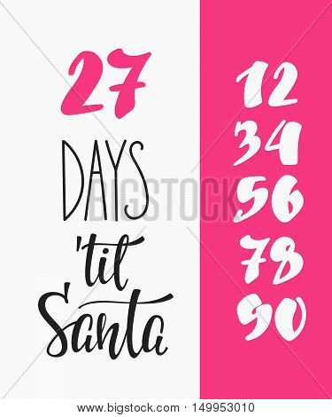 Merry Christmas Countdown Happy New Year simple lettering set. Calligraphy postcard or poster graphic design lettering element. Hand written postcard design. Photo overlay Days til Santa