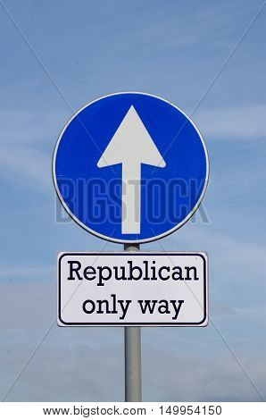 Republican, The Only Way For The Future