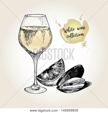 Vector set of white wine collection. Engraved vintage style. Glass mussel and lime. Isolated on grunge background. Deorated with lettering. Use for restaurant cafe store food menu design