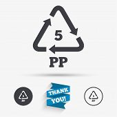 PP 5 icon. Polypropylene thermoplastic polymer sign. Recycling symbol. Flat icons. Buttons with icons. Thank you ribbon. Vector poster