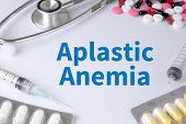 Aplastic Anemia Text On Background of Medicaments Composition Stethoscope mix therapy drugs doctor flu antibiotic pharmacy medicine medical poster