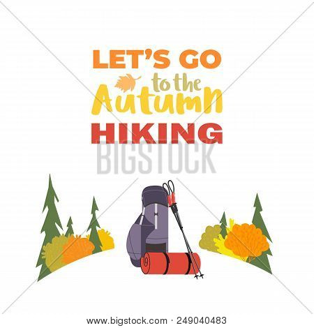 Hiking Equipment Icon. Go On Autumn Fall Hike. Time For Hiking Trip Design Element In Retro Color. A