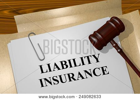 3d Illustration Of Liability Insurance Title On Legal Document