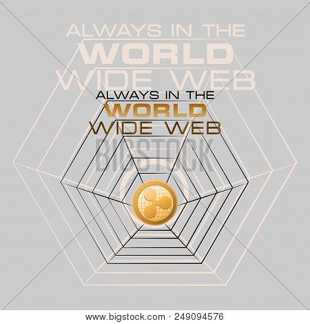 Coins Ripple. Always In The World Wide Web. Cryptography, An Illustration Of Financial Technologies,
