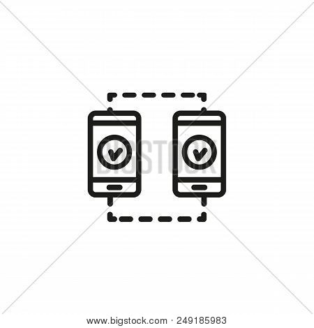 Two Mobile Phones With Tick Sign Line Icon. Mobile Synchronization, Data Transfer, Sms. Mobile Conne