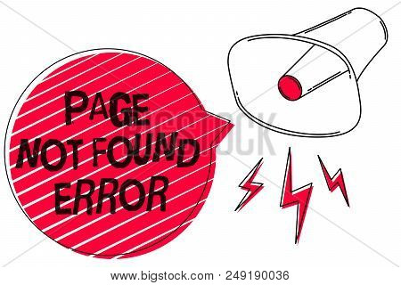 Text Sign Showing Page Not Found Error. Conceptual Photo Message Appears When Search For Website Doe
