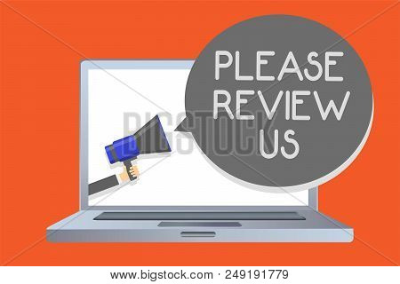 Writing Note Showing Please Review Us. Business Photo Showcasing Give A Feedback Opinion Comments Qu