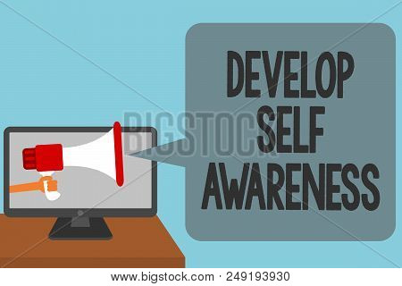 Word writing text Develop Self Awareness. Business concept for increase conscious knowledge of own character Alarming convey script announcement message warning signals sound speakers poster