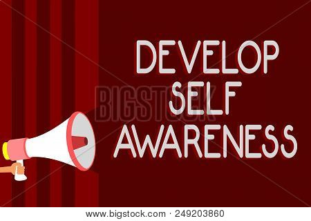 Handwriting text Develop Self Awareness. Concept meaning increase conscious knowledge of own character Warning sound symbols speaker alarming announcements indication idea poster