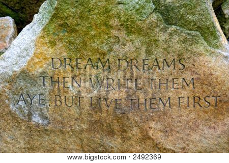 "famous quote by Samuel Eliot Morison famous historian born in Boston carved on large stone in the Public Gardens in Boston Massachusetts ""Dream dreams then write them aye but live them first"" poster"