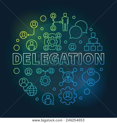 Delegation Round Colored Illustration. Vector Circular Sign Made With Delegating Linear Icons On Dar