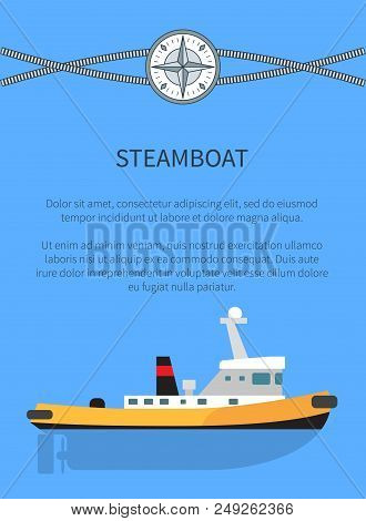 Steamboat Poster And Text Sample, Banner With Information And Headline And Image Of Steamboat, Corda