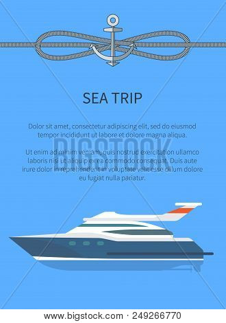 Sea Trip Ship And Text Sample And Lettering, Steamboat And Cordage With Anchor Above, Poster With Ve