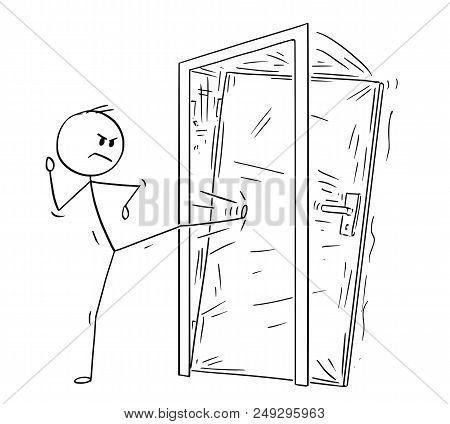 Cartoon Stick Drawing Conceptual Illustration Of Man Or Businessman Kicking The Locked Door. Busines