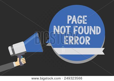 Handwriting Text Writing Page Not Found Error. Concept Meaning Message Appears When Search For Websi