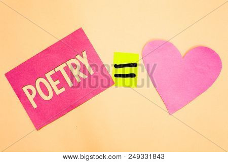 Word Writing Text Poetry. Business Concept For Literary Work Expression Of Feelings Ideas With Rhyth