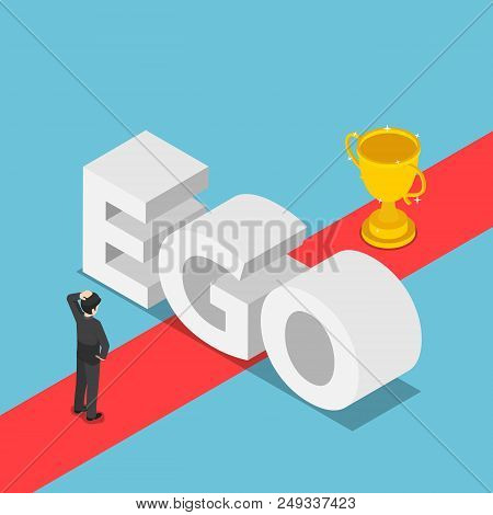 Flat 3d Isometric Businessmen Was Obstructed By The Ego Wall To Find A Way To Success. Ego Concept.